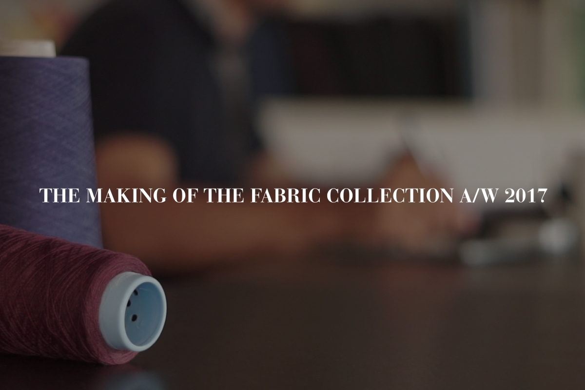 THE MAKING OF THE FABRIC COLLECTION: DESIGN & PRODUCTION, A new generation of elegance